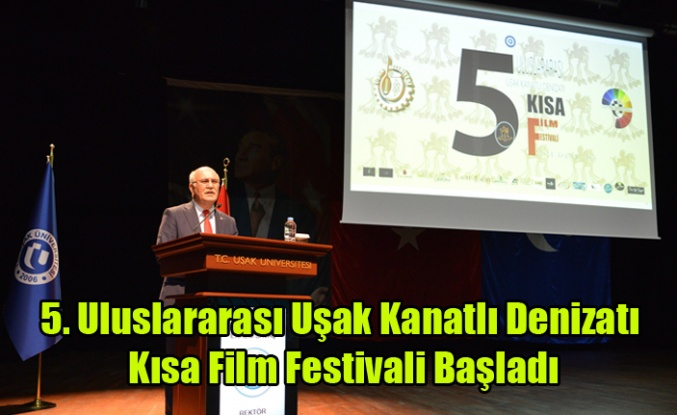 5. Uluslararası Uşak Kanatlı Denizatı Kısa Film Festivali Başladı