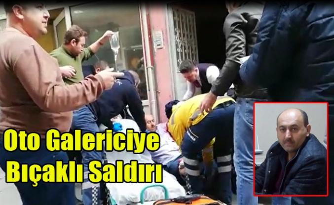 Uşak'ta  Bıçaklı Saldırıya Uğrayan Oto Galerici Ağır Yaralandı