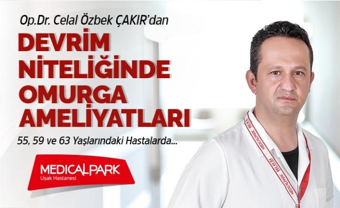 Op. Dr.Celal Özbek Çakır'dan Devrim Niteliğinde Omurga Ameliyatları