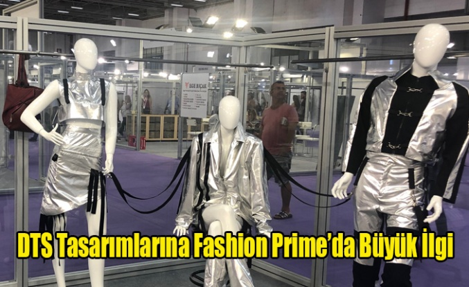 DTS Tasarımlarına Fashion Prime'da Büyük İlgi