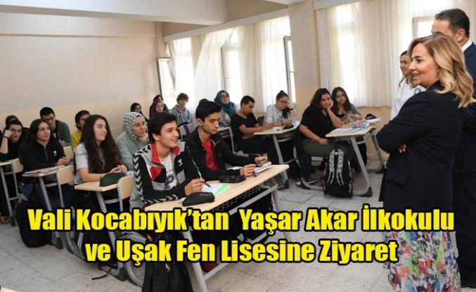 Vali Funda Kocabıyık, Yaşar Akar İlkokulunu ve Uşak Fen Lisesini ziyaret etti.