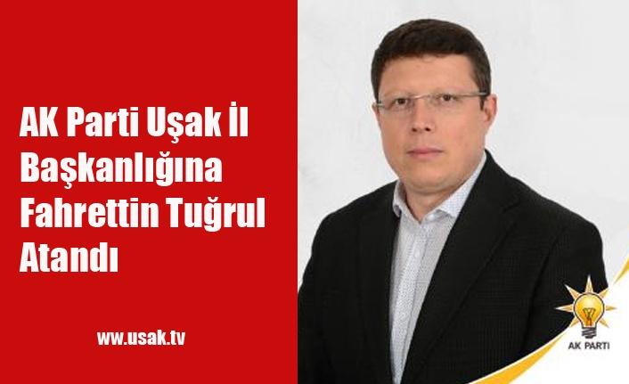 AK Parti Uşak İl Başkanı Av. Fahrettin Tuğrul Oldu