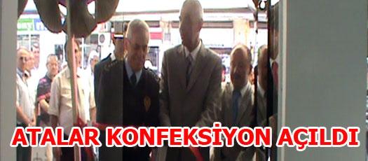 ATALAR KONFEKSİYON AÇILDI