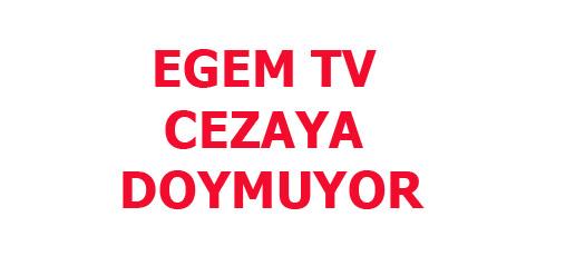 EGEM TV CEZAYA DOYMUYOR