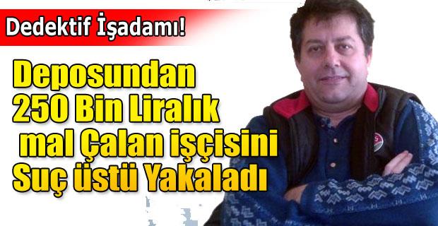DEDEKTİF İŞ ADAMI HIRSIZI SUÇ ÜSTÜ YAKALADI