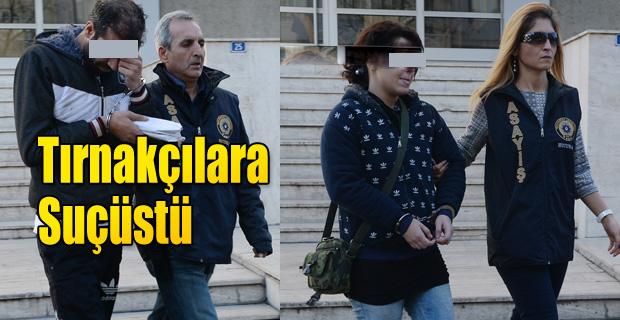 TIRNAKÇI ÇİFT POLİSTEN KAÇAMADI