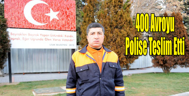 Temizlik işçisi bulduğu bin 400 avroyu polise teslim etti
