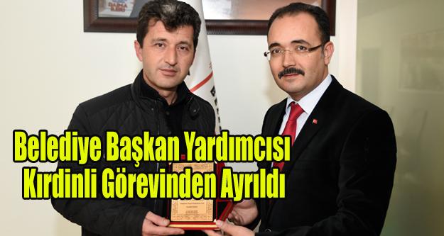 Belediye Başkan Yardımcısı Kırdinli Görevinden Ayrıldı