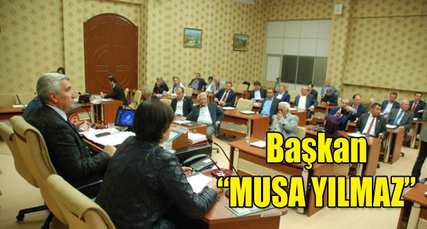 "İL GENEL MECLİSİNDE BAŞKAN YENİDEN ""MUSA YILMAZ"""
