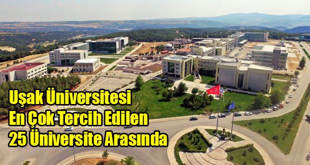 Uşak Üniversitesi En Çok Tercih Edilen İlk 25 Üniversite Arasında