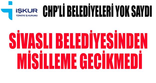 İŞKUR'DAN CHP'Lİ BELEDİYELERE YİNE İŞÇİ YOK
