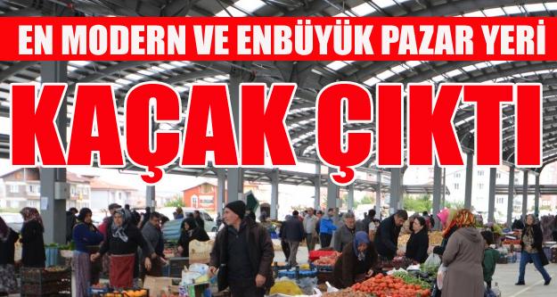 UŞAK'IN EN BÜYÜK PAZAR YERİ KAÇAK ÇIKTI!