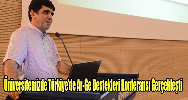 Uşak Üniversitesi'nde Türkiye'de Ar-Ge Destekleri Konferansı Gerçekleşti