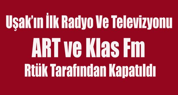RTÜK UŞAK'TA İKİ RADYO VE BİR TV KANALINI KAPATTI