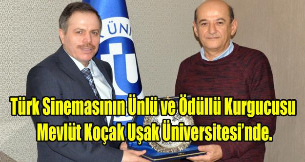 Türk Sinemasının Ünlü Kurgucusundan Uşak Üniversitesine Ziyaret