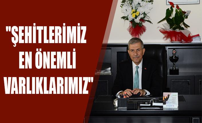 """""""ŞEHİTLERİMİZ EN ÖNEMLİ VARLIKLARIMIZ"""""""