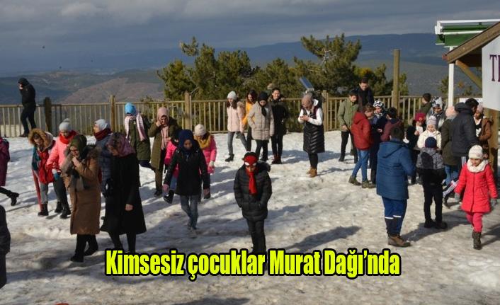 Kimsesiz çocuklar Murat Dağı'nda