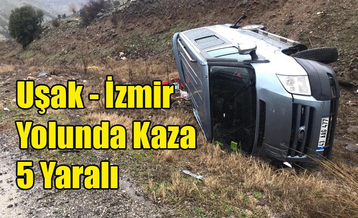 Uşak - İzmir Yolunda Kaza 5 Yaralı