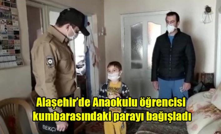 Alaşehir'de Anaokulu öğrencisi kumbarasındaki parayı bağışladı
