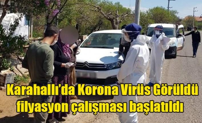 Karahallı'da Koronavirüs'e rastlandı ilçede filyasyon çalışması başlatıldı