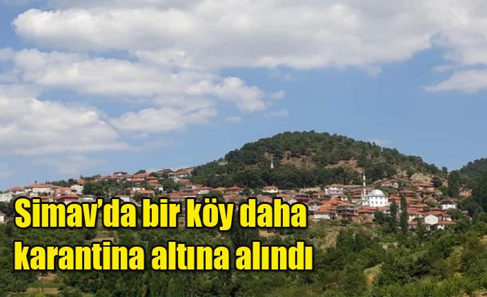 Simav'da bir köy daha karantina altına alındı