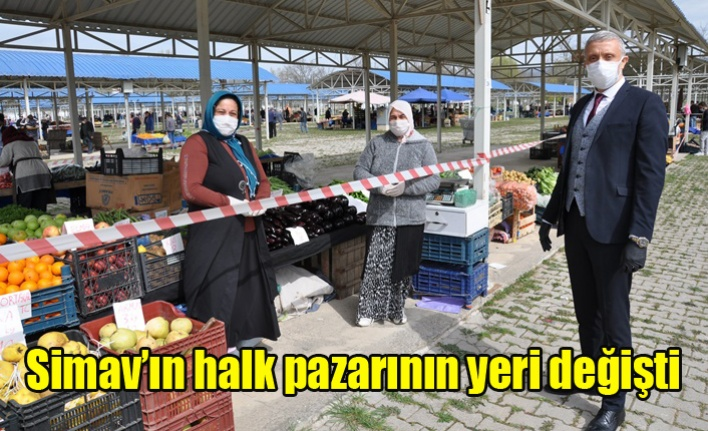 Simav'ın halk pazarının yeri değişti