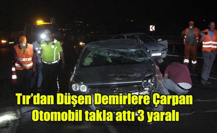 Uşak'ta Tırdan düşen demirlere çarpan otomobil takla attı 3 yaralı