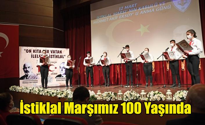 İSTİKLAL MARŞIMIZ 100 YAŞINDA