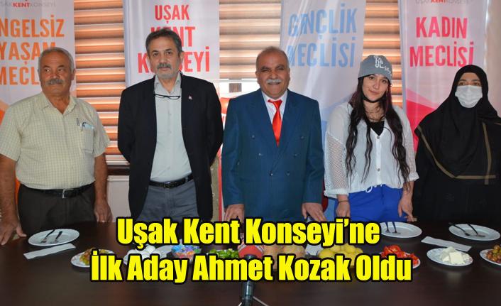 Uşak Kent Konseyi Başkanlığına İlk Aday Ahmet Kozak Oldu