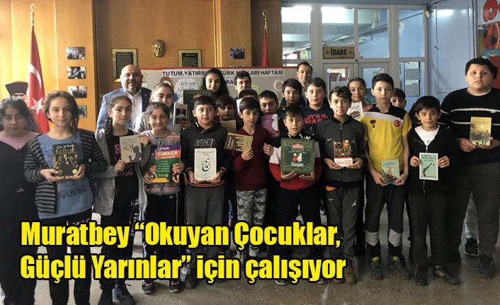 """Muratbey """"Okuyan Çocuklar,   Güçlü Yarınlar"""" için çalışıyor"""