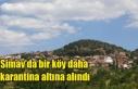 Simav'da bir köy daha karantina altına alındı...
