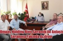 UMPAŞ HOLDİNG BİEN SERAMİK İLE ANLAŞTI, SERANOVA...