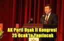 AK Parti Uşak İl Kongresi 25 Ocak'ta Yapılacak