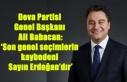 Ali Babacan: 'Son genel seçimlerin kaybedeni Sayın...