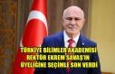 TÜRKİYE BİLİMLER AKADEMİSİ REKTÖR EKREM SAVAŞ'IN...