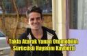 UŞAK'TA OTOMOBİL TAKLA ATARAK YANDI 20 YAŞINDAKİ...