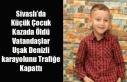 Sivaslı'da Küçük Çocuk Kazada Öldü Vatandaşlar...
