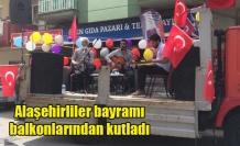 Alaşehirliler bayramı balkonlarından kutladı