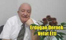 Gazeteci Erdoğan Dernek Hayatını Kaybetti