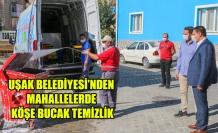 UŞAK BELEDİYESİ'NDEN MAHALLERDE KÖŞE BUCAK TEMİZLİK
