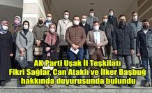 AK Parti Uşak İl Teşkilatı Fikri Sağlar, Can Ataklı ve İlker Başbuğ hakkında suç duyurusunda bulundu