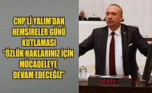 """CHP'Lİ YALIM'DAN HEMŞİRELER GÜNÜ KUTLAMASI """"ÖZLÜK HAKLARINIZ İÇİN MÜCADELEYE DEVAM EDECEĞİZ"""""""