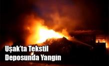 Uşak'ta Tekstil Deposunda Yangın