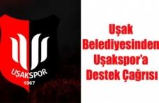 Uşak Belediyesinden Uşakspor'a Destek Çağrısı