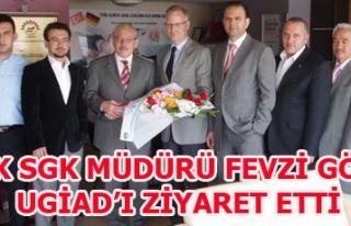 UŞAK SGK MÜDÜRÜ FEVZİ GÖKÇE UGİAD'I ZİYARET...