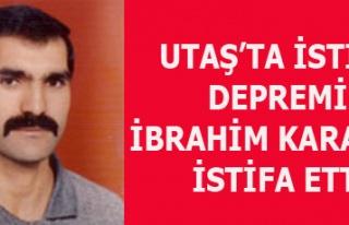 UTAŞ'TA İSTİFA DEPREMİ DEVAM EDİYOR