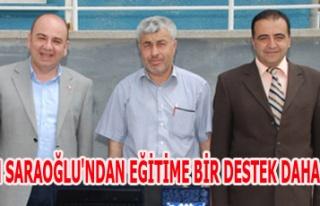 BAŞKAN SARAOĞLU'NDAN EĞİTİME BİR DESTEK DAHA...