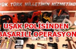 UŞAK POLİSİNDEN BAŞARILI OPERASYON