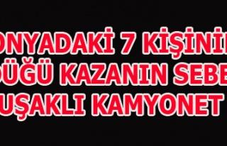 KONYADAKİ 7 KİŞİNİN ÖLDÜĞÜ KAZANIN SEBEBİ...