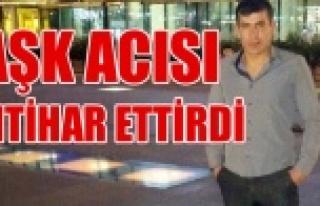 UŞAK'TA AŞK ACISI İNTİHAR ETTİRDİ